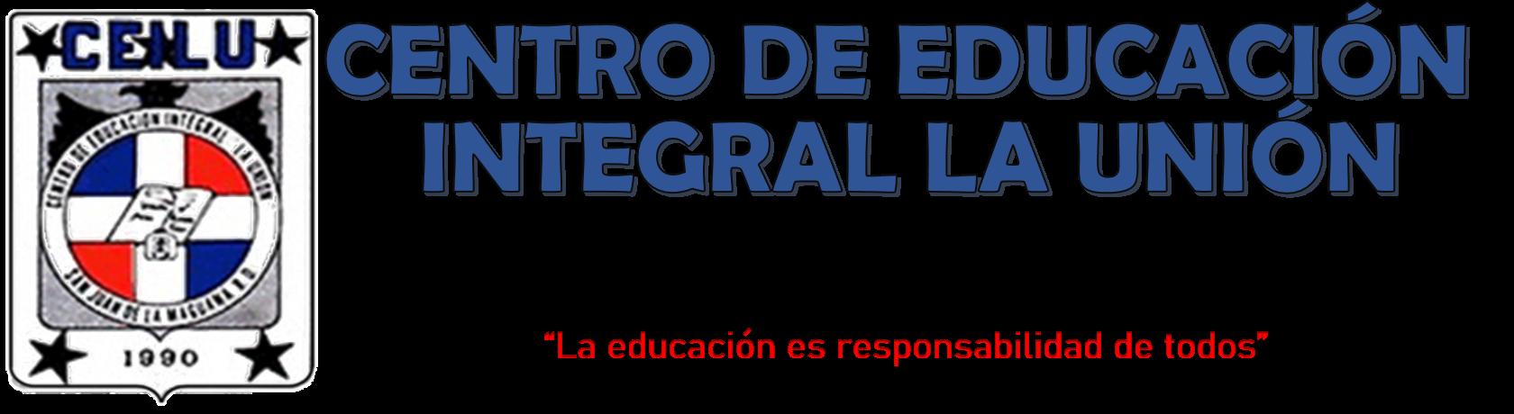 CENTRO DE EDUCACIÓN INTEGRAL LA UNIÓN